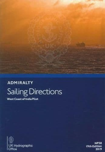 NP38 - Admiralty Sailing Directions: West Coast Of India Pilot ( 19th Edition )
